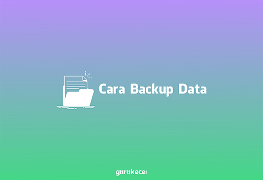 cara backup data