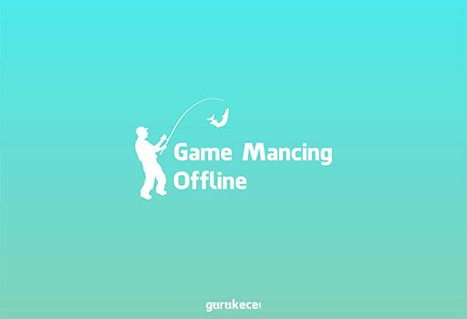 game mancing offline