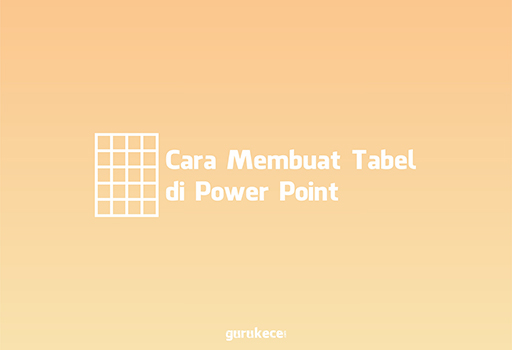 cara membuat tabel di power point