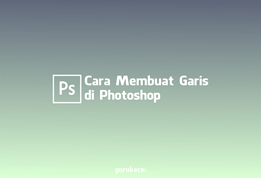 cara membuat garis di photoshop