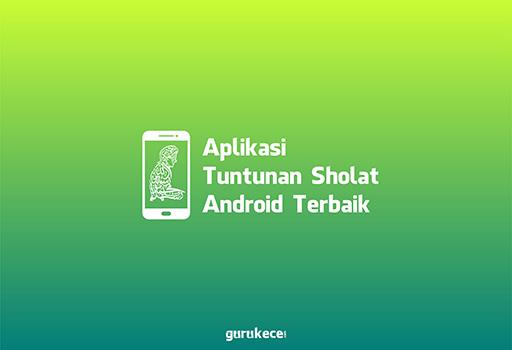 aplikasi tuntunan sholat android terbaik